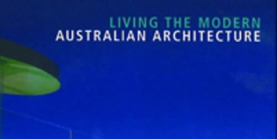 2007  living the modern australian architecture  hatje cantz   can t reduce page 1 thumb thumb2